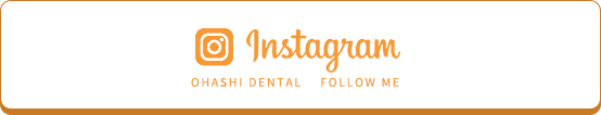 OHASHI DENTAL FOLLOW ME